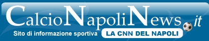 CalcioNapoliNews.it -- La Cnn del Napoli